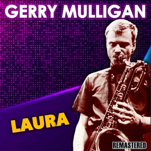 Laura by Gerry Mulligan