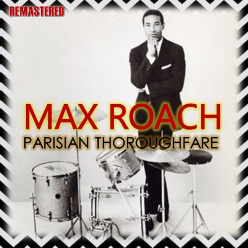 Parisian Thoroughfare de Max Roach