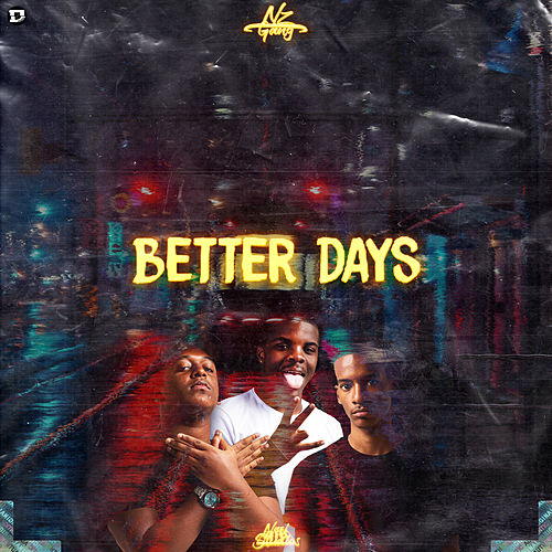 Better Days von NZ Gang