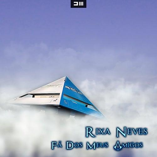Fã dos Meus Amigos de Rixa Neves