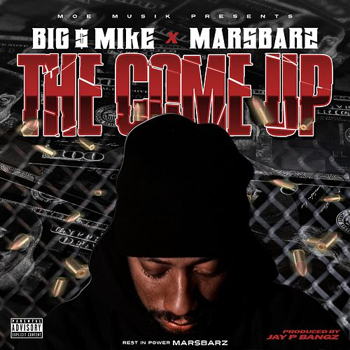 The Come Up de Big $ Mike