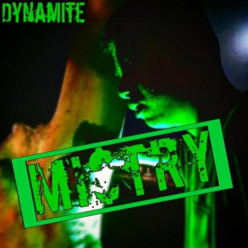 Dynamite van Mi$TRY