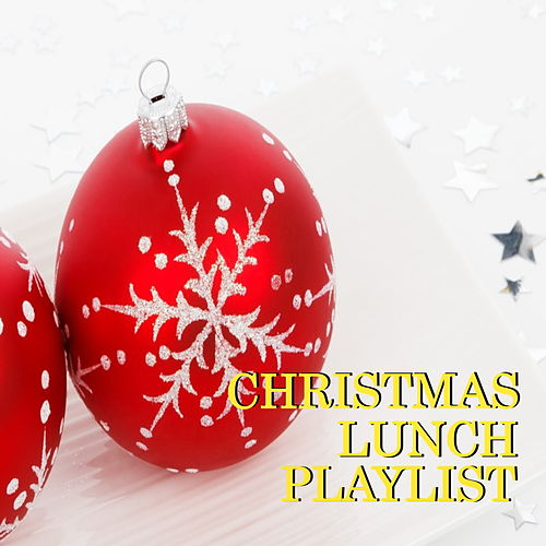 Christmas Lunch Playlist de Various Artists