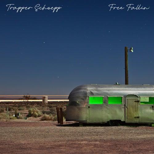 Free Fallin' von Trapper Schoepp