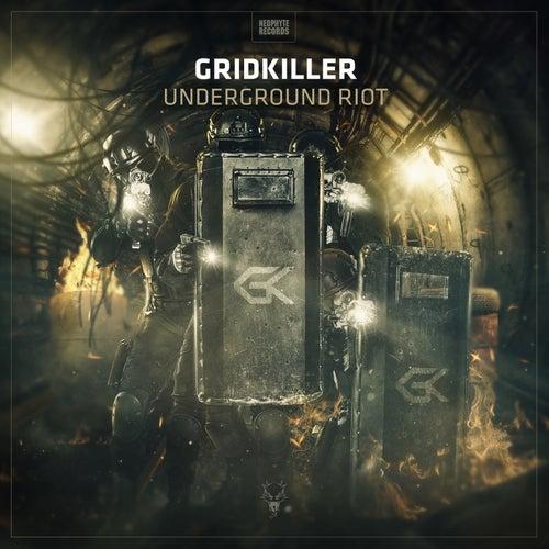 Underground Riot by GridKiller