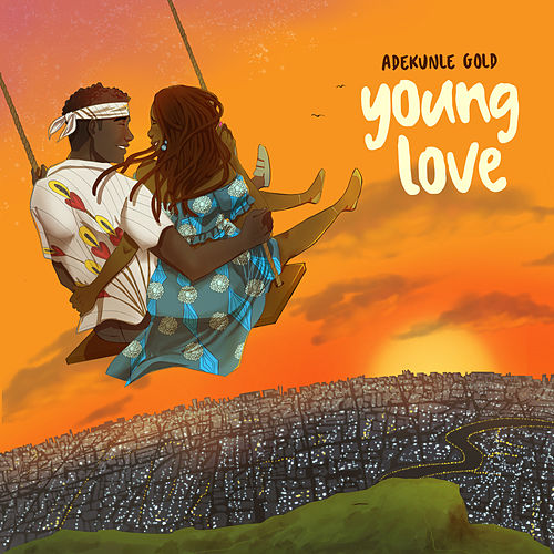 Young Love by Adekunle Gold