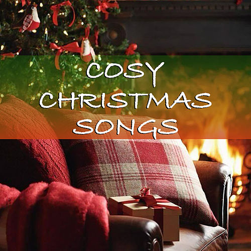 Cosy Christmas Songs von Various Artists