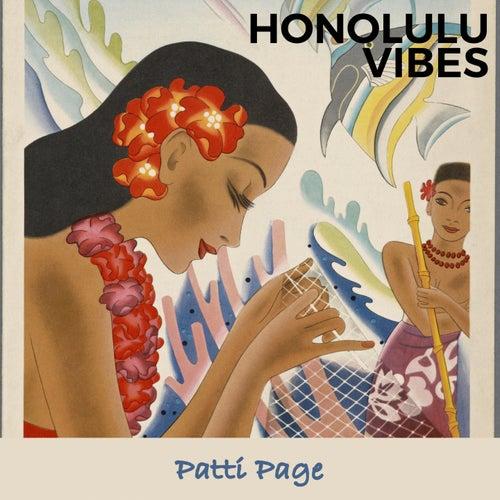 Honolulu Vibes by Patti Page