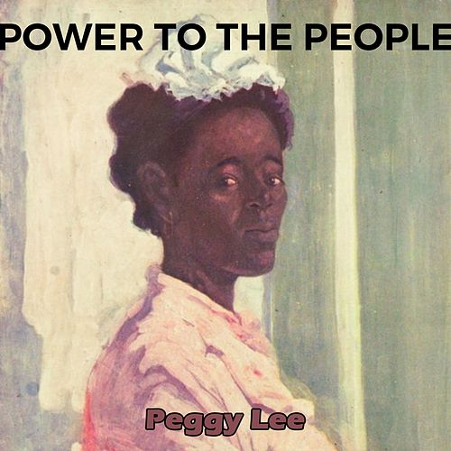 Power to the People de Peggy Lee