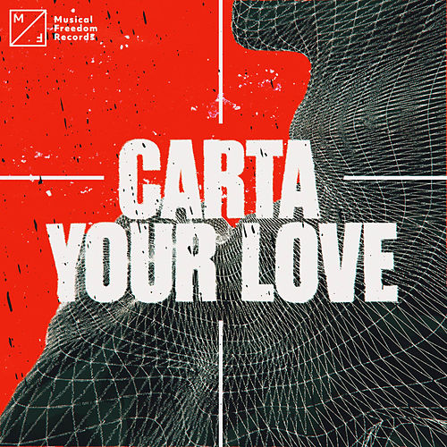 Your Love by Carta