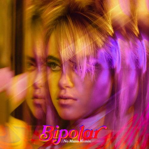 Bipolar (No Mana Remix) von Kiiara