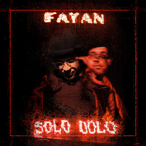 Solo Dolo - EP by Fayan