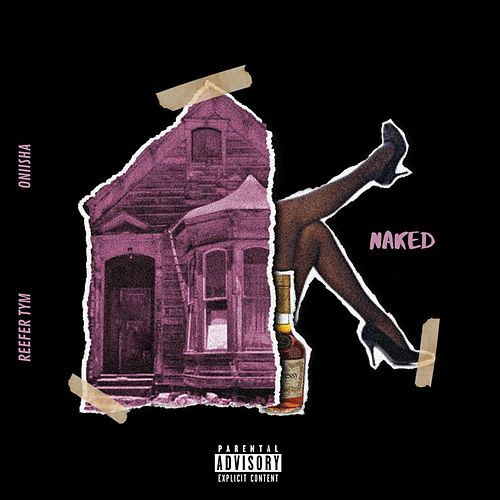 Naked by Reefer Tym