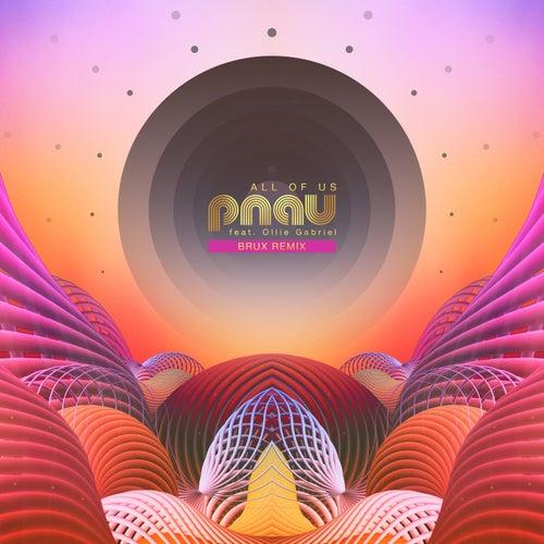All Of Us (BRUX Remix) von PNAU
