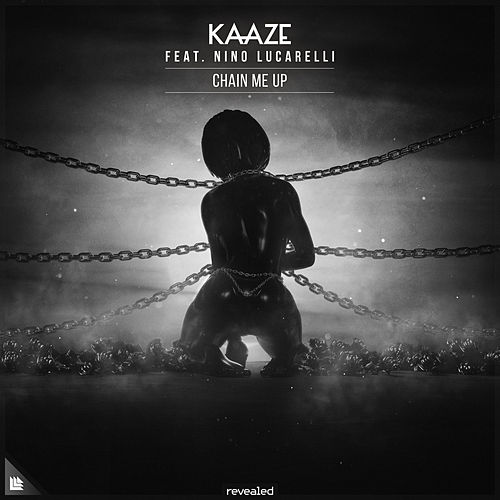 Chain Me Up by Kaaze