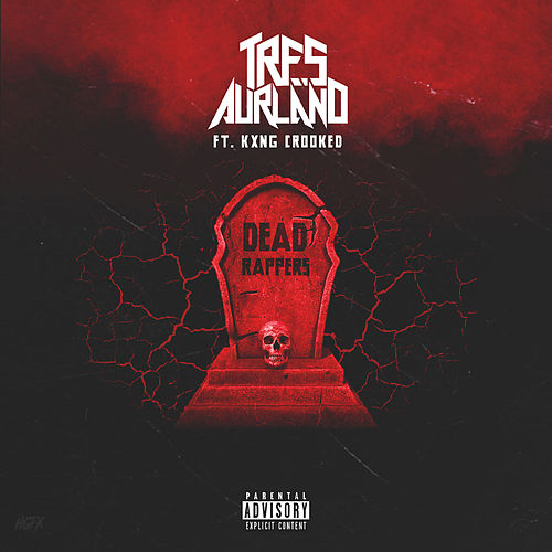 Dead Rappers by Tres Aurland