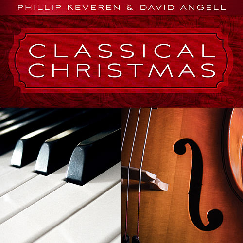 Classical Christmas by Phillip Keveren