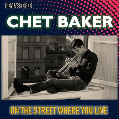 On the Street Where You Live by Chet Baker