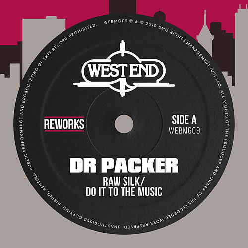 Do It To The Music (Dr Packer Reworks) de Raw Silk