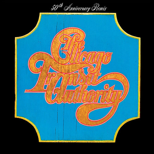 Chicago Transit Authority (50th Anniversary Remix) de Chicago