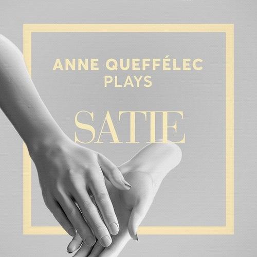 Anne Queffélec Plays Satie by Anne Queffélec