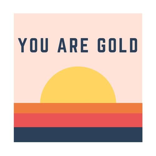 You Are Gold de Ryan Innes
