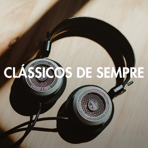 Clássicos de Sempre de Various Artists