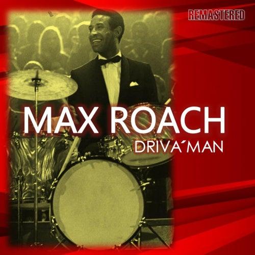 Driva' Man de Max Roach