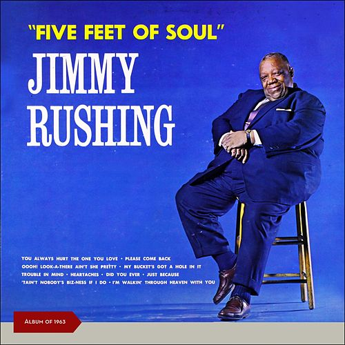 Five Feet of Soul (Album of 1963) by Jimmy Rushing