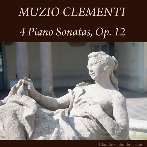 Muzio Clementi: 4 Piano Sonatas, Op. 12 by Claudio Colombo
