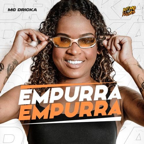 Empurra Empurra by Mc Dricka