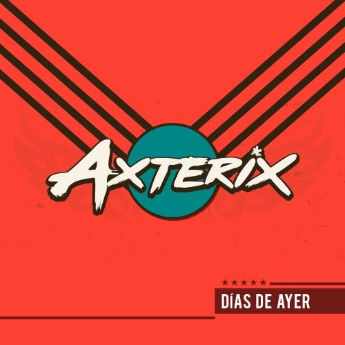 Días de Ayer by Axterix