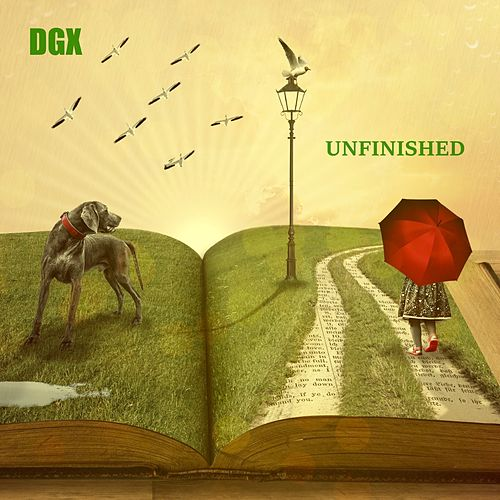 Unfinished by Dgx