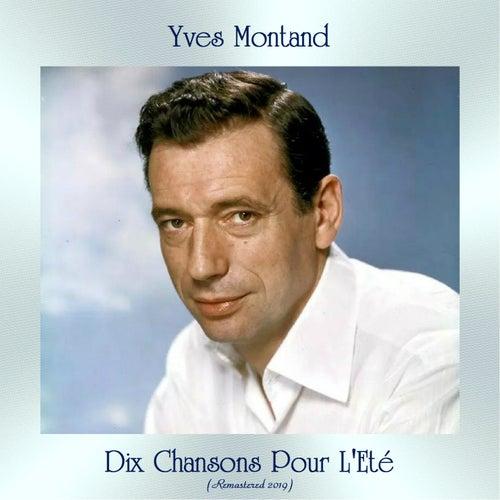 Dix Chansons Pour L'Eté (Remastered 2019) von Yves Montand