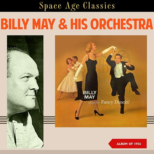 Billy May Plays for Fancy Dancin' (Album of 1956) von Billy May