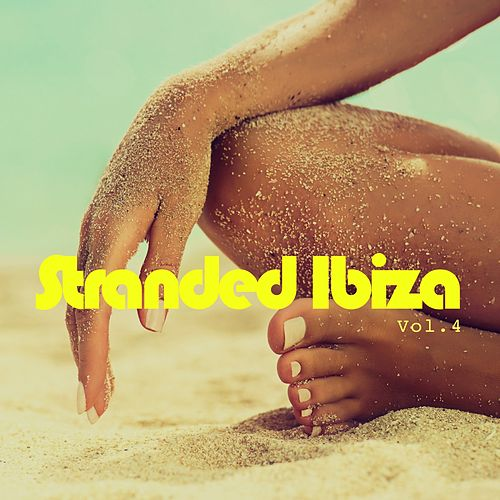 Stranded Ibiza, Vol. 4 by Various Artists