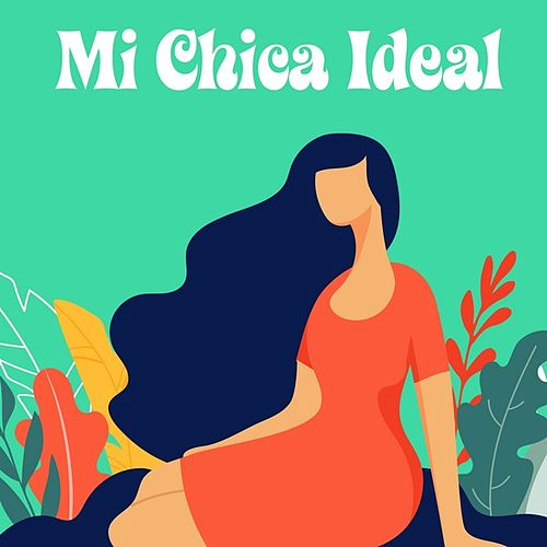 Mi chica ideal by Various Artists