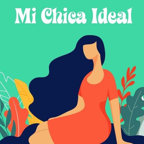 Mi chica ideal de Various Artists
