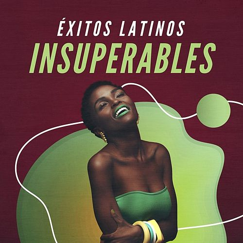 Éxitos Latinos Insuperables de Various Artists