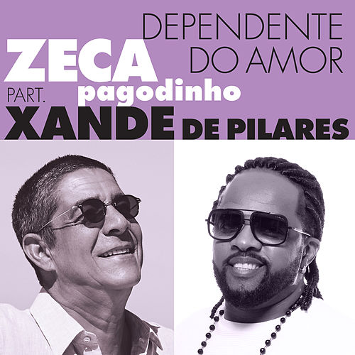 Dependente Do Amor de Zeca Pagodinho