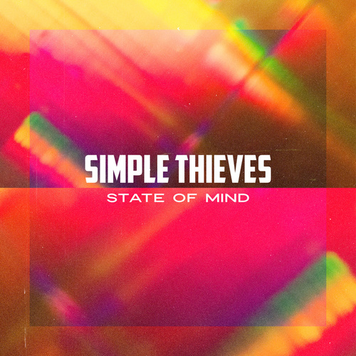 State of Mind de Simple Thieves