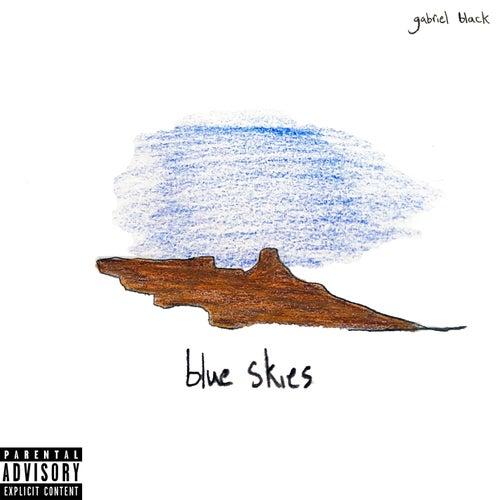 Blue Skies by gabriel black