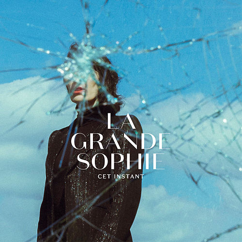 Cet instant by La Grande Sophie