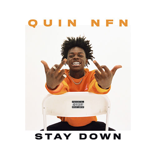 Stay Down by Quin Nfn