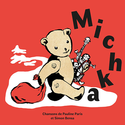Michka by Pauline Paris