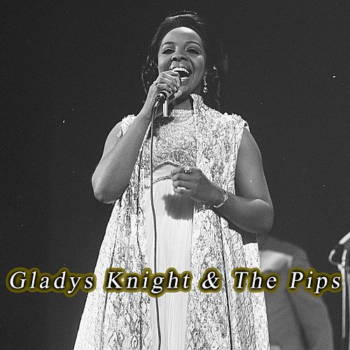 Gladys Knight & the Pips de Gladys Knight