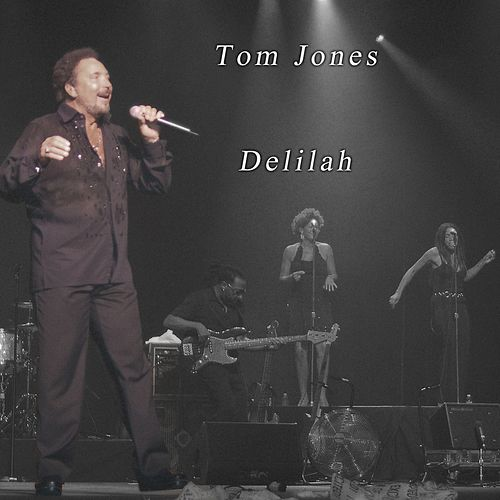 Delilah de Tom Jones