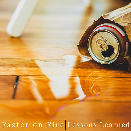 Lessons Learned by Faster on Fire