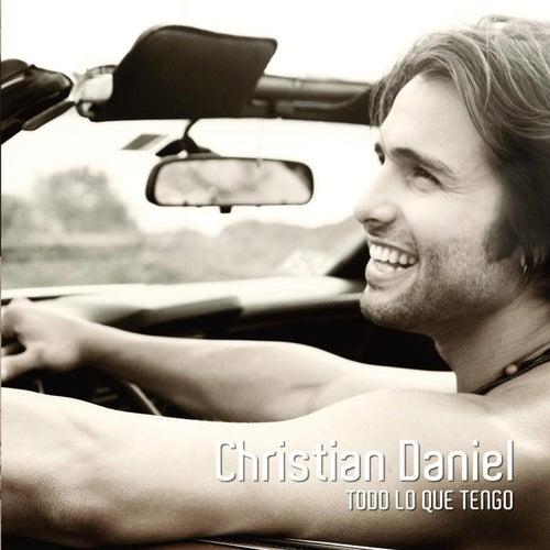 Todo Lo Que Tengo von Christian Daniel