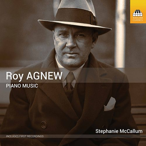 Agnew: Piano Music by Stephanie McCallum